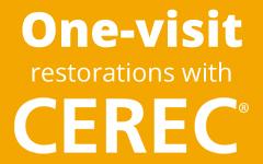 One-visit restorations with CEREC®